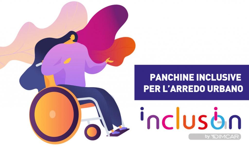 panchine inclusive per arredo urbano inclusion dimcar